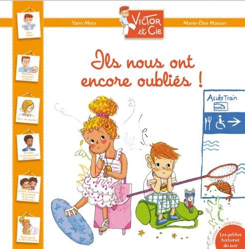 9782013937290: Victor et Cie - Ils nous ont encore oubliés !