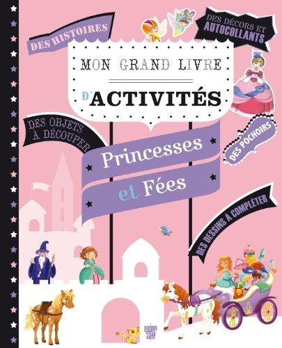 9782013937412: Mon grand livre d'activités - Princesses et fées