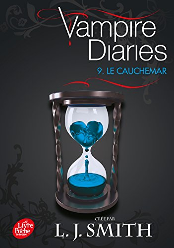 VAMPIRE DIARIE T.09 : LE CAUCHEMAR: SMITH LISA JANE