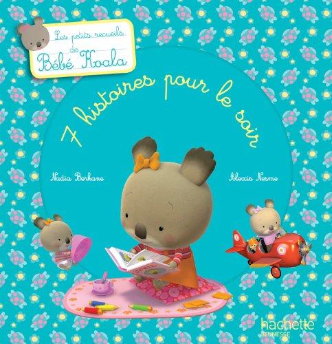 9782013938150: Les petits recueils de Bébé Koala - 7 histoires pour le soir
