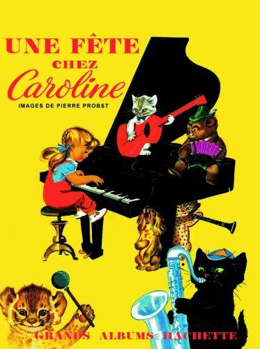 9782013938457: Une Fete Chez Caroline (French Edition)