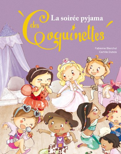 9782013939560: La soirée pyjama des Coquinettes