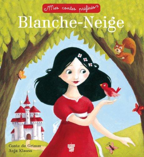 9782013940818: Blanche-Neige