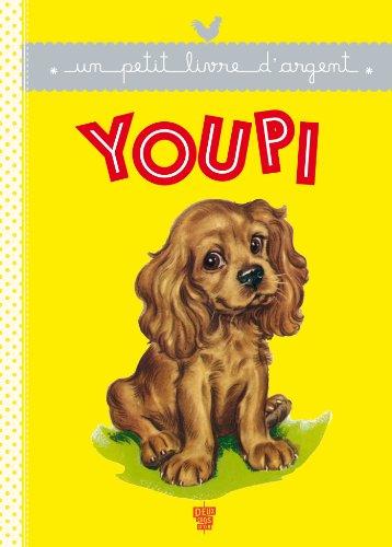 9782013940887: Un Petit Livre D'argent...: Youpi (French Edition)