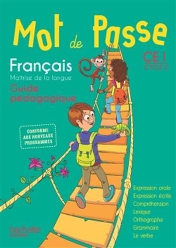 9782013941600: Mot de Passe Français CE1 - Guide pédagogique + CD - Ed. 2016
