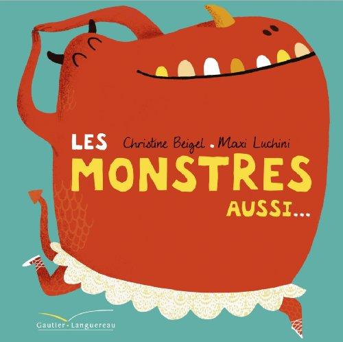 9782013942591: Les monstres aussi...