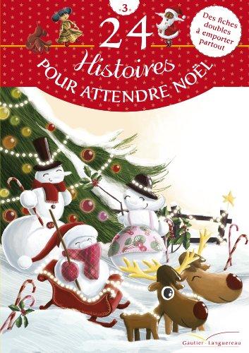 9782013942782: 24 histoires pour attendre Noël