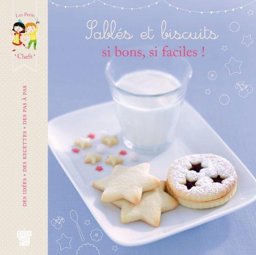 9782013944243: Sabl�s et biscuits, si bons, si faciles !