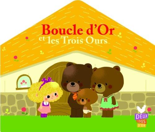 9782013944472: Boucle d'Or et les Trois Ours