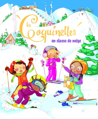 9782013944540: Les coquinettes en classe de neige