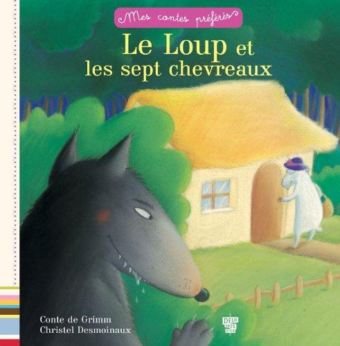 9782013944571: Le loup et les 7 chevreaux