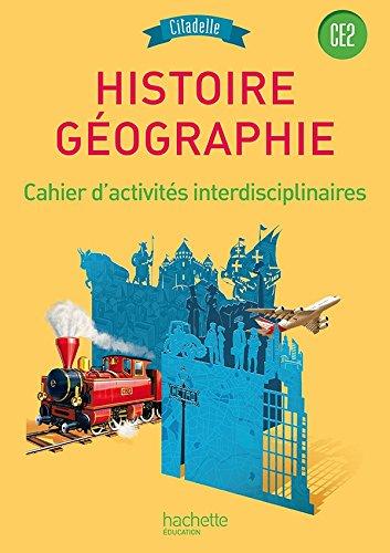 9782013947114: Histoire-Géographie CE2 - Collection Citadelle - Cahier d'exercices - Edition 2015