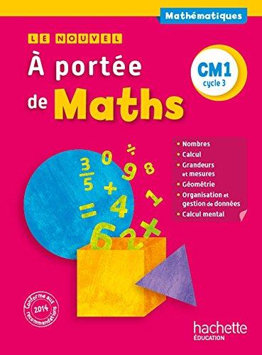 9782013947121: Le Nouvel A portée de maths CM1 - Livre élève - Ed. 2015