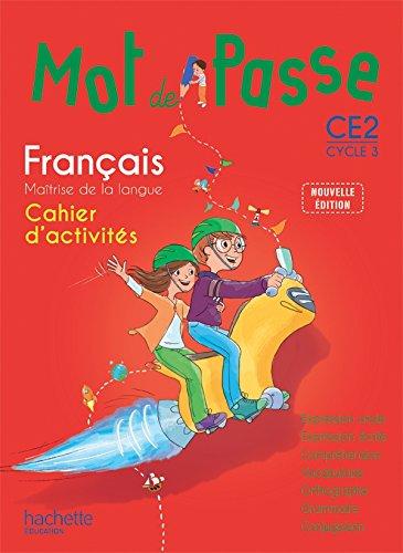 9782013947275: Mot de Passe Français CE2 - Cahier d'activités - Ed. 2015