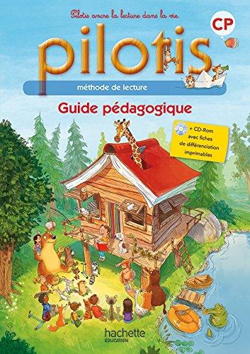 9782013947381: Lecture CP - Collection Pilotis - Guide pédagogique + CD - Edition 2015