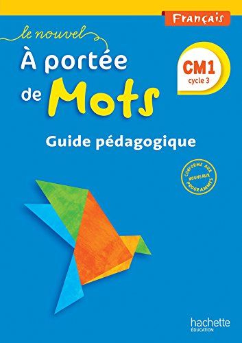 9782013947404: Français CM1 Le nouvel A portée de mots : Guide pédagogique