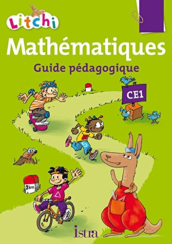 9782013947602: Litchi Mathématiques CE1 - Guide pédagogique - Ed. 2015