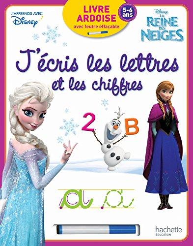 9782013950572: J'écris les lettres et les chiffres avec la Reine des Neiges - Ardoise