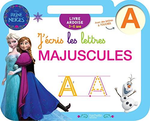 9782013950824: Ardoise Reine des Neiges J'écris les lettres majuscules