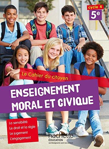 9782013953023: enseignement moral et civique, le cahier du citoyen ; 5ème ; cahier de l'élève (édition 2015)