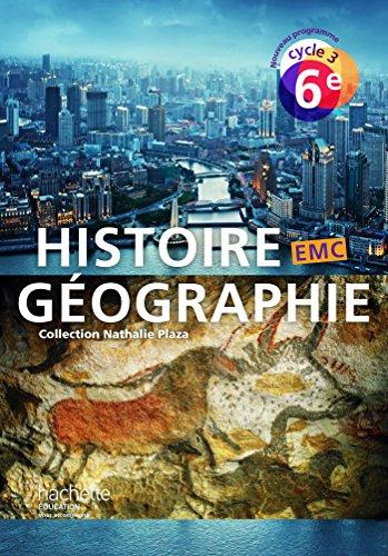 9782013953061: Histoire-Géographie-EMC cycle 3 / 6e - Livre élève - Nouveau programme 2016