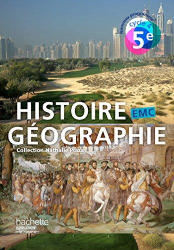 9782013953078: Histoire-Géographie-EMC cycle 4 / 5e - Livre élève - éd. 2016 (Histoire-Géographie-EMC (Plaza))