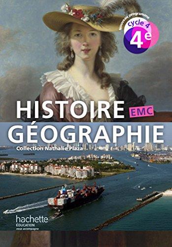 9782013953085: Histoire-Géographie-EMC cycle 4 / 4e - Livre élève - éd. 2016 (Histoire-Géographie-EMC (Plaza))