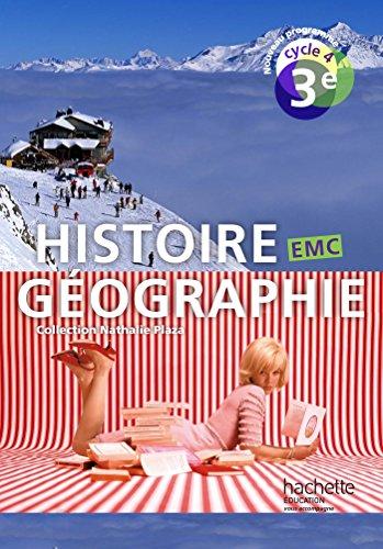 9782013953092: Histoire-Géographie-EMC cycle 4 / 3e - Livre élève - éd. 2016 (Histoire-Géographie-EMC (Plaza))