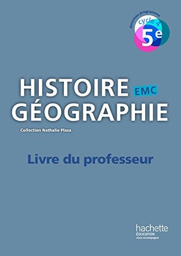 9782013953214: Histoire-Géographie-EMC cycle 4 / 5e - Livre du professeur - éd. 2016 (Histoire-Géographie-EMC (Plaza))