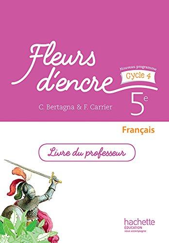9782013953252: Fleurs d'encre français cycle 4 / 5e - Livre du professeur - éd. 2016