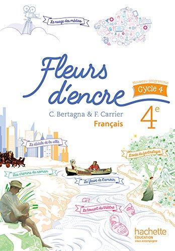 9782013953269: Fleurs d'encre français cycle 4 / 4e - Livre élève - éd. 2016