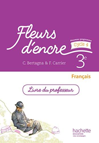 9782013953306: Fleurs d'encre français cycle 4 / 3e - Livre du professeur - éd. 2016