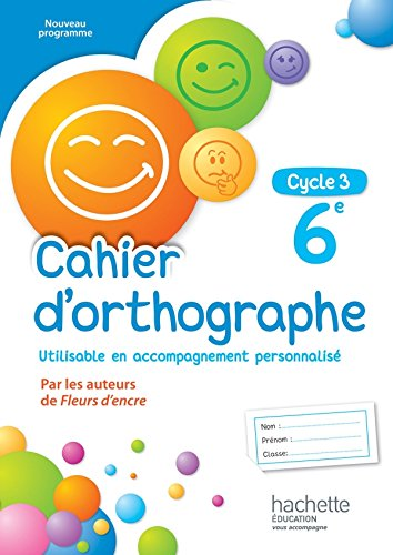 9782013953351: Cahier d'orthographe cycle 3 / 6e - éd. 2016