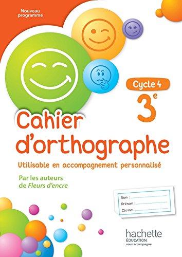 9782013953382: Cahier d'orthographe cycle 4 / 3e - éd. 2016 (Cahiers d'orthographe (Bertagna, Carrier))