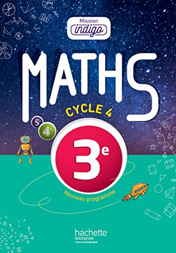 9782013953573: Mission Indigo mathématiques cycle 4 / 3e - Livre élève - éd. 2016