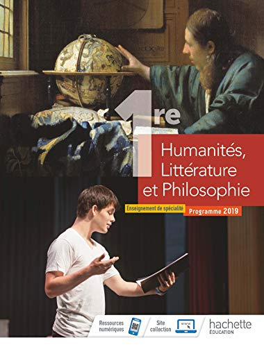 9782013954402: Humanités, Littérature et Philosophie 1ère spé - Livre élève - Ed. 2019