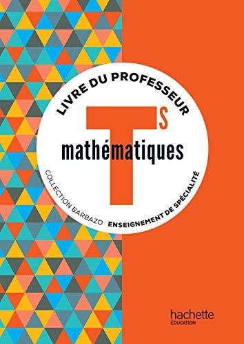 9782013954693: Mathématiques Tle S : Livre du professeur