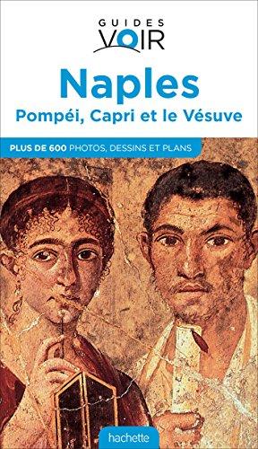 9782013958578: Guide Voir Naples, Pompéi, Capri et le Vésuve