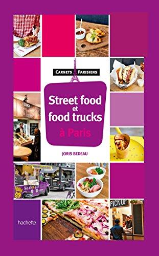 9782013958639: Street food & food trucks à Paris