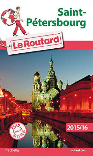 9782013960199: Guide du Routard Saint-P�tersbourg 2015/2016 (Le Routard)