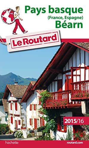 9782013960205: Guide du Routard Pays basque (France, Espagne), Béarn 2015/2016 (Le Routard)