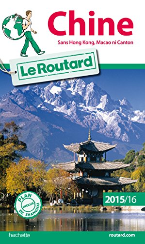9782013960236: Guide du Routard Chine 2015/2016 (Le Routard)