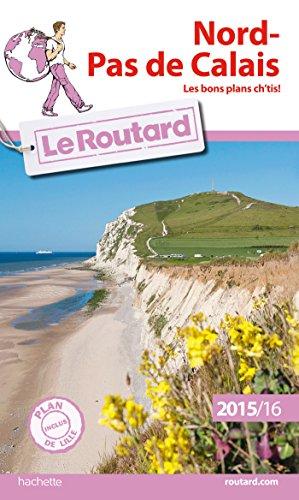 9782013960311: Guide du Routard Nord-Pas de Calais 2015/2016