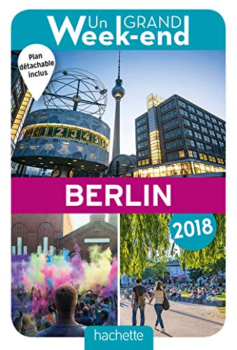 9782013961356: Guide Un Grand Week-end à Berlin 2018