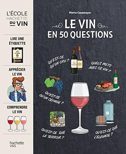 9782013962896: Le vin en 50 questions