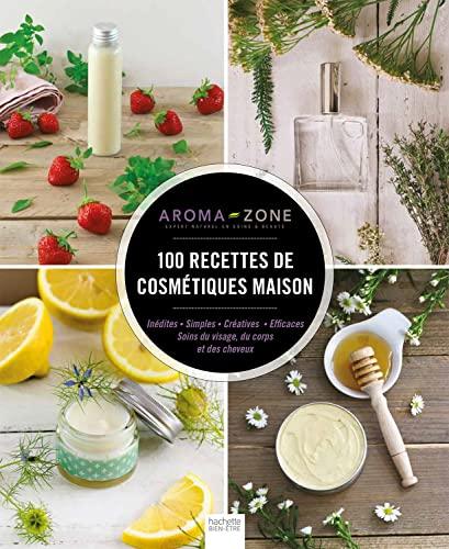9782013964647: 100 recettes de cosmétiques maison