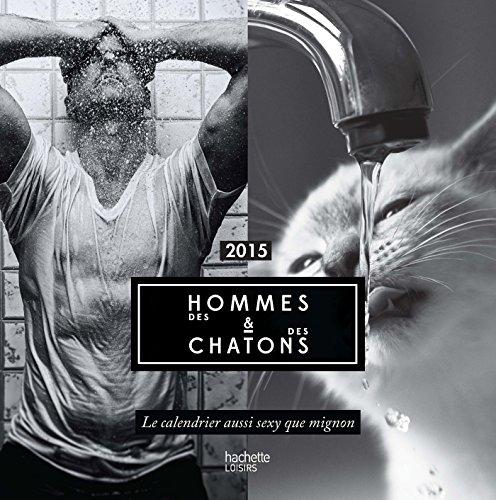 9782013968591: Calendrier 2015 Des hommes et des chatons