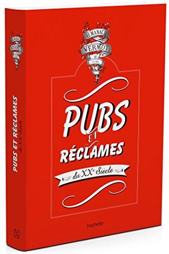 9782013968720: Pubs et réclames de l'almanach Vermot