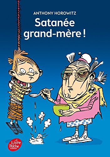 9782013971256: Satanee Grand-Mere ! (French Edition)