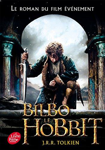 9782013971362: Bilbo le hobbit - texte integral avec la couverture du film 3 (French Edition)